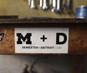 M + D: Semester In Detroit .com