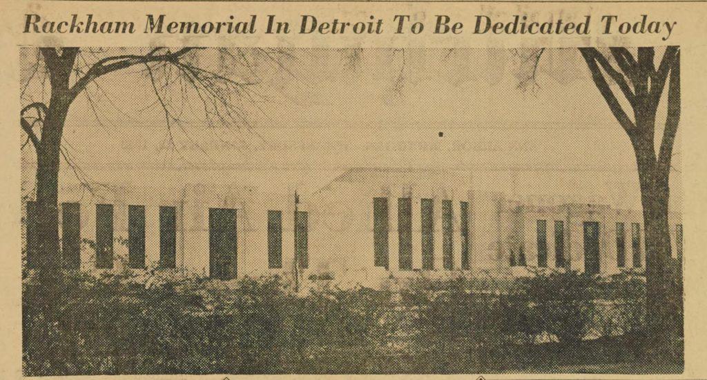 Horace H. Rackham Educational Memorial Building opens Detroit